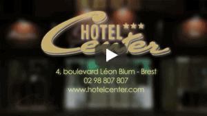 Vidéo de présentation de l'hôtel Center Brest